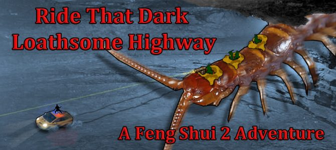 Reposting: Ride That Dark Loathsome Highway Feng Shui 2 Starting Adventure